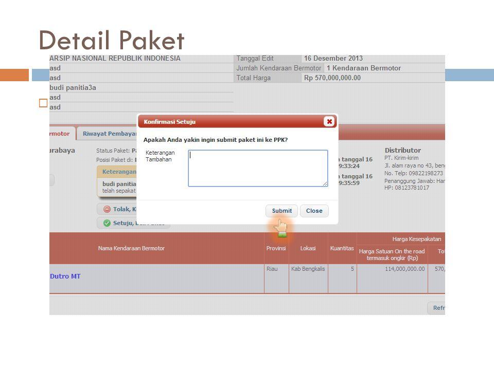 Detail Paket Lalu akan muncul box, PPK bisa mengisi catatan bebas (free text) atau dibiarkan kosong aja.