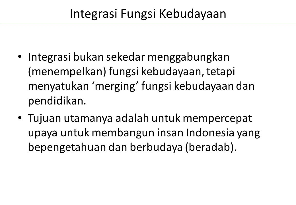 Integrasi Fungsi Kebudayaan