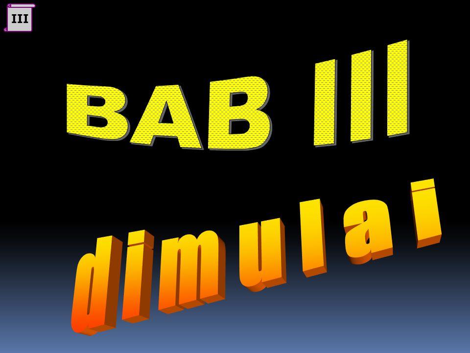 III BAB III d i m u l a i
