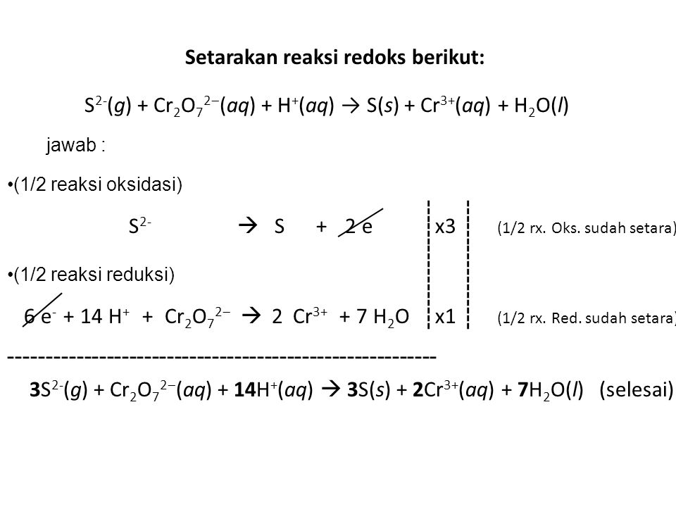 S2-(g) + Cr2O72(aq) + H+(aq) → S(s) + Cr3+(aq) + H2O(l)