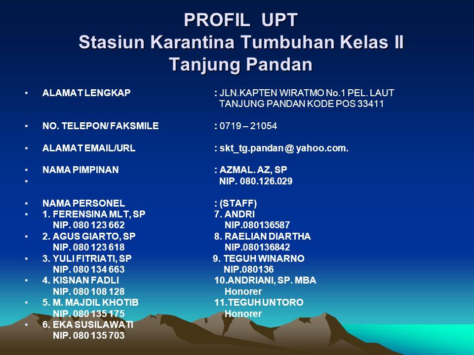 PROFIL UPT Stasiun Karantina Tumbuhan Kelas II Tanjung Pandan