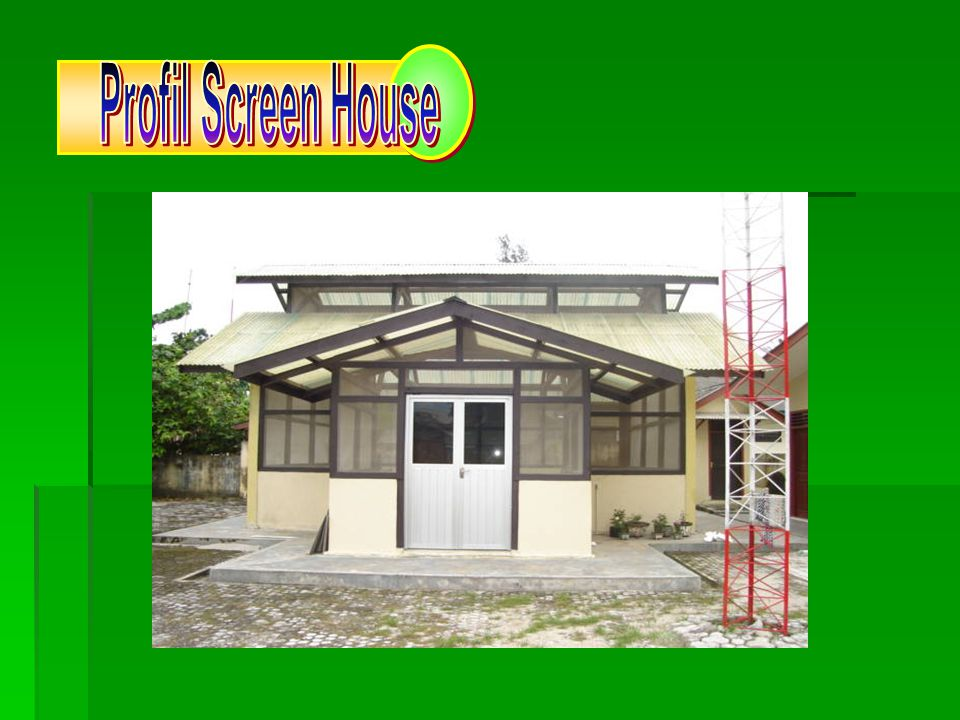 Profil Screen House