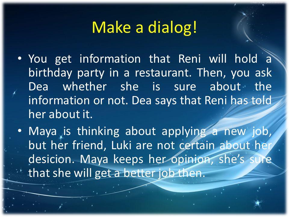 Make a dialog!