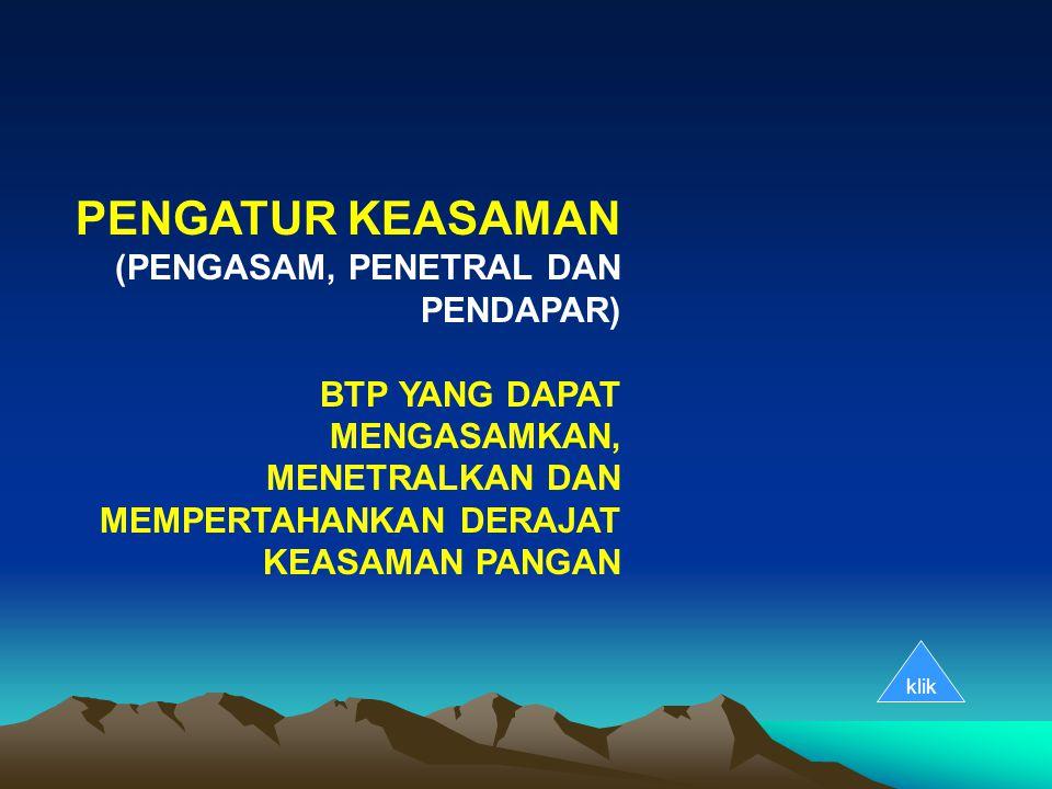 PENGATUR KEASAMAN (PENGASAM, PENETRAL DAN PENDAPAR)