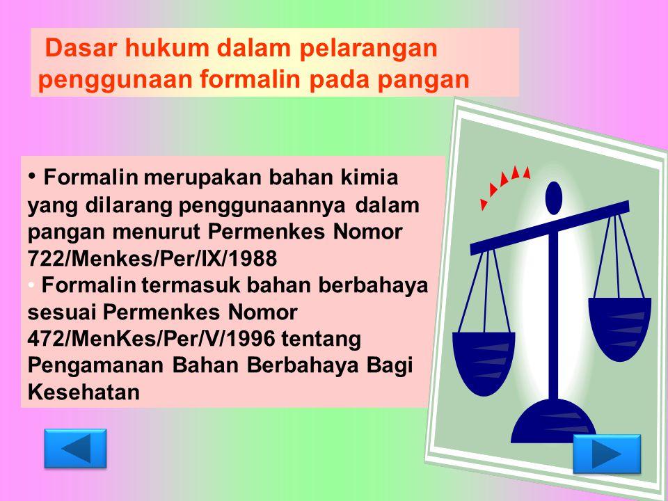 Dasar hukum dalam pelarangan penggunaan formalin pada pangan