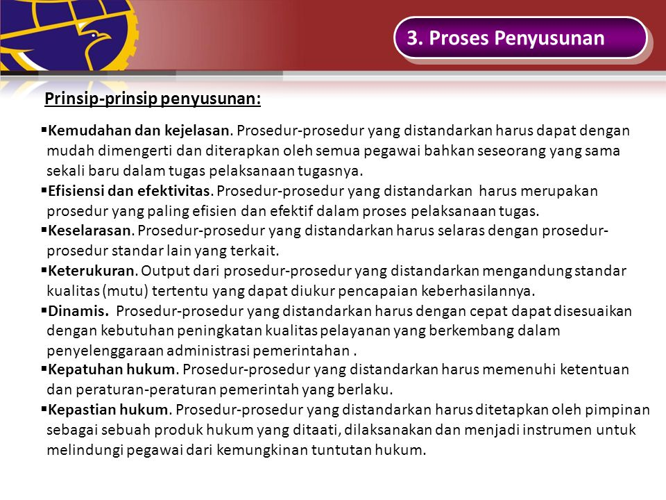 3. Proses Penyusunan Prinsip-prinsip penyusunan:
