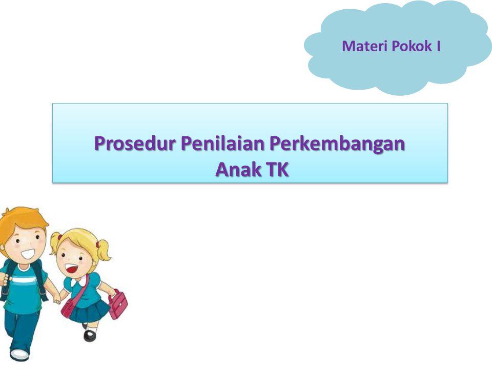 Prosedur Penilaian Perkembangan Anak TK