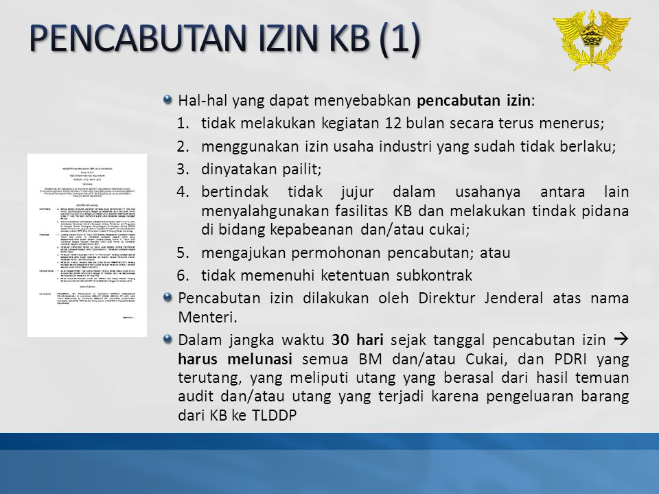 PENCABUTAN IZIN KB (1) Hal-hal yang dapat menyebabkan pencabutan izin:
