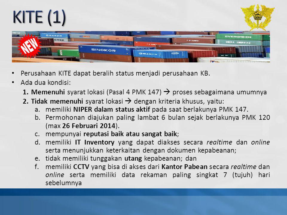 KITE (1) Perusahaan KITE dapat beralih status menjadi perusahaan KB.