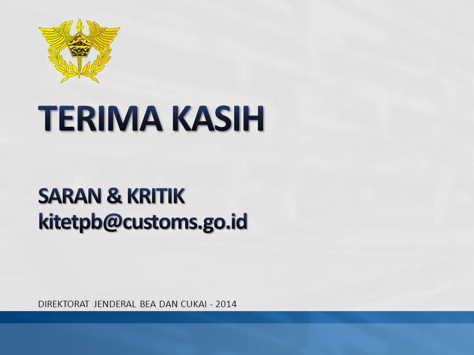 TERIMA KASIH SARAN & KRITIK kitetpb@customs.go.id