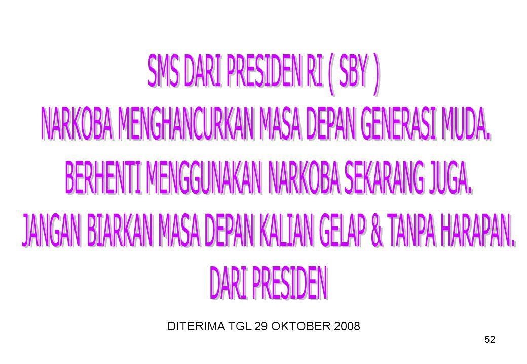 SMS DARI PRESIDEN RI ( SBY )
