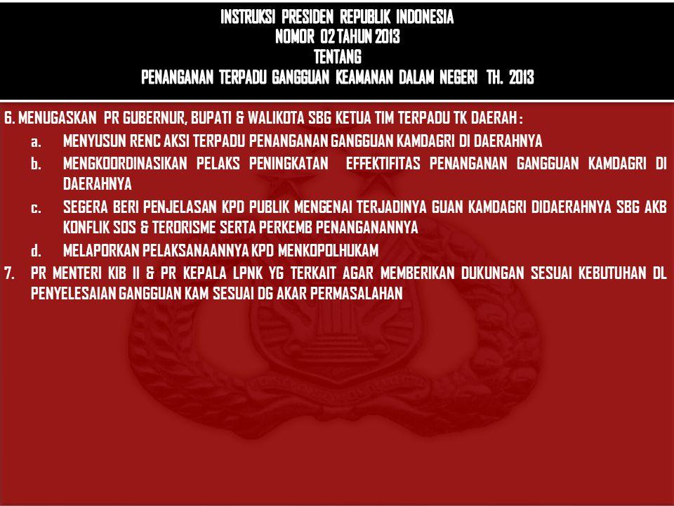 INSTRUKSI PRESIDEN REPUBLIK INDONESIA NOMOR 02 TAHUN 2013 TENTANG