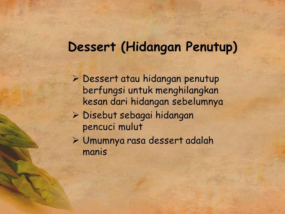 Dessert (Hidangan Penutup)