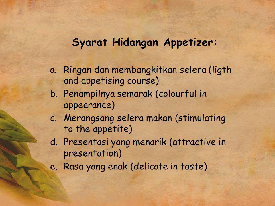 Syarat Hidangan Appetizer: