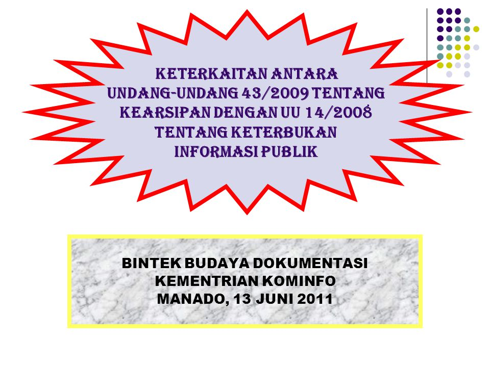 UNDANG-UNDANG 43/2009 TENTANG BINTEK BUDAYA DOKUMENTASI