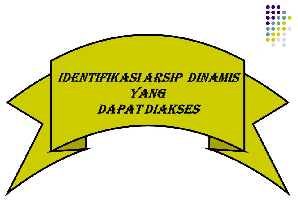 Identifikasi arsip DINAMIS