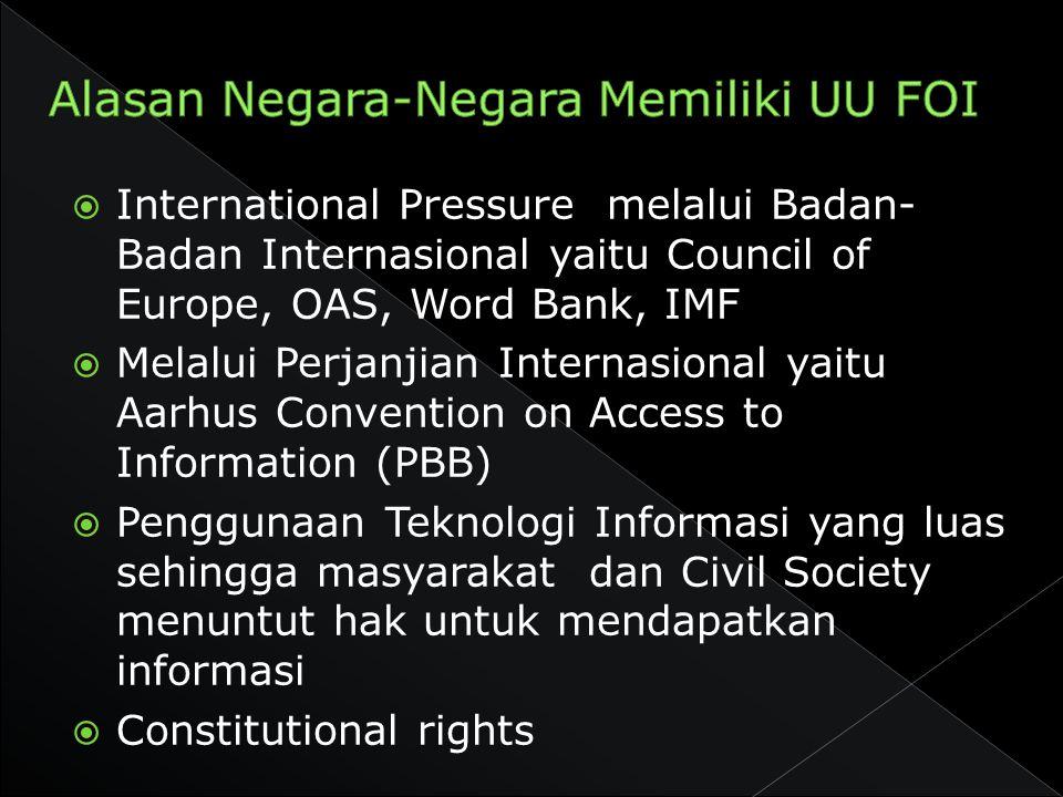 Alasan Negara-Negara Memiliki UU FOI