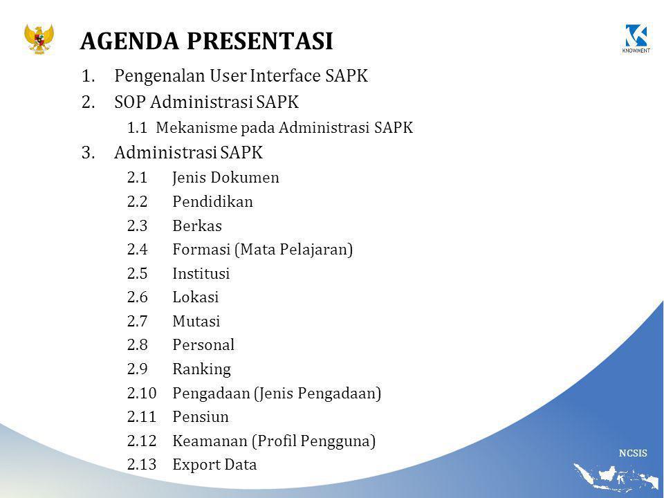 Agenda presentasi Pengenalan User Interface SAPK SOP Administrasi SAPK
