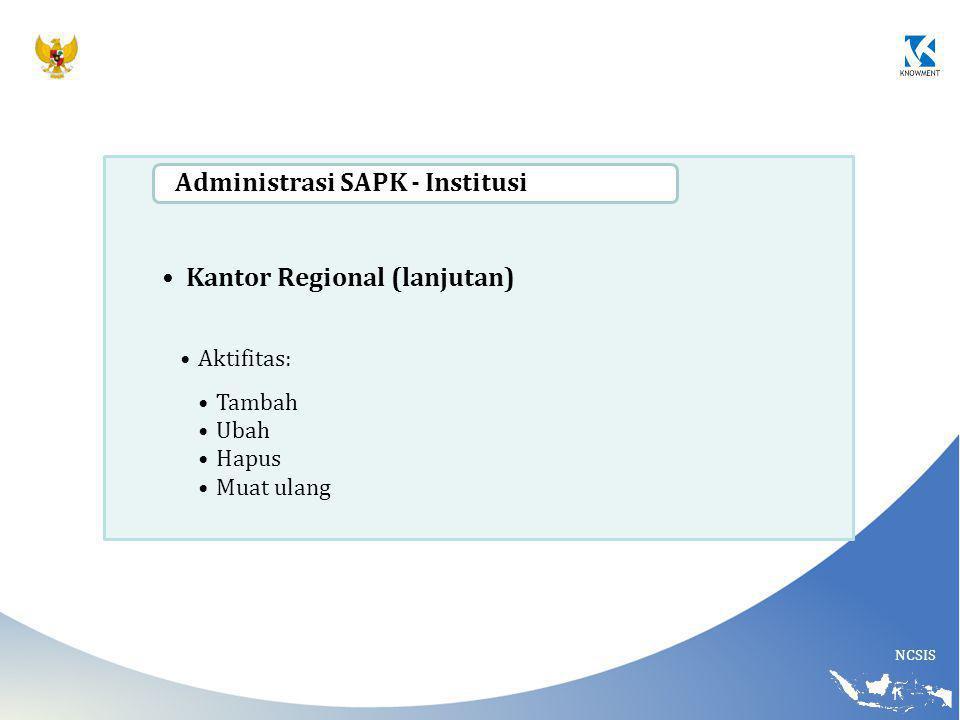 Kantor Regional (lanjutan) Administrasi SAPK - Institusi