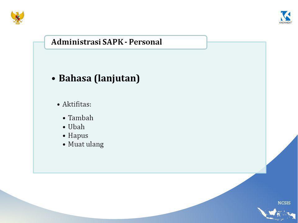 Bahasa (lanjutan) Administrasi SAPK - Personal Aktifitas: Tambah Ubah