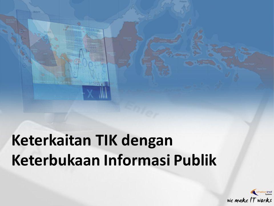 Keterkaitan TIK dengan Keterbukaan Informasi Publik