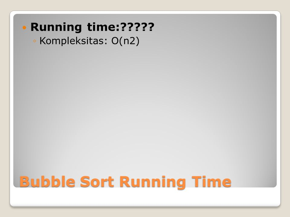 Bubble Sort Running Time