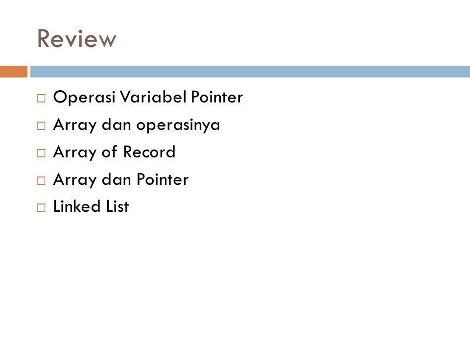 Review Operasi Variabel Pointer Array dan operasinya Array of Record