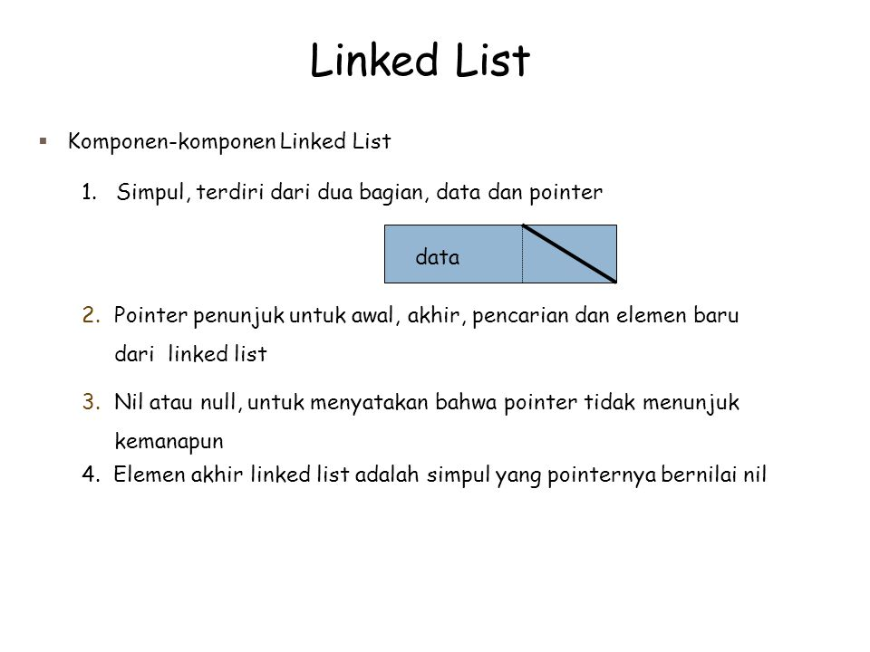 Linked List Komponen-komponen Linked List