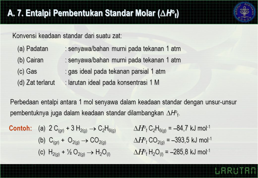A. 7. Entalpi Pembentukan Standar Molar (Hof)