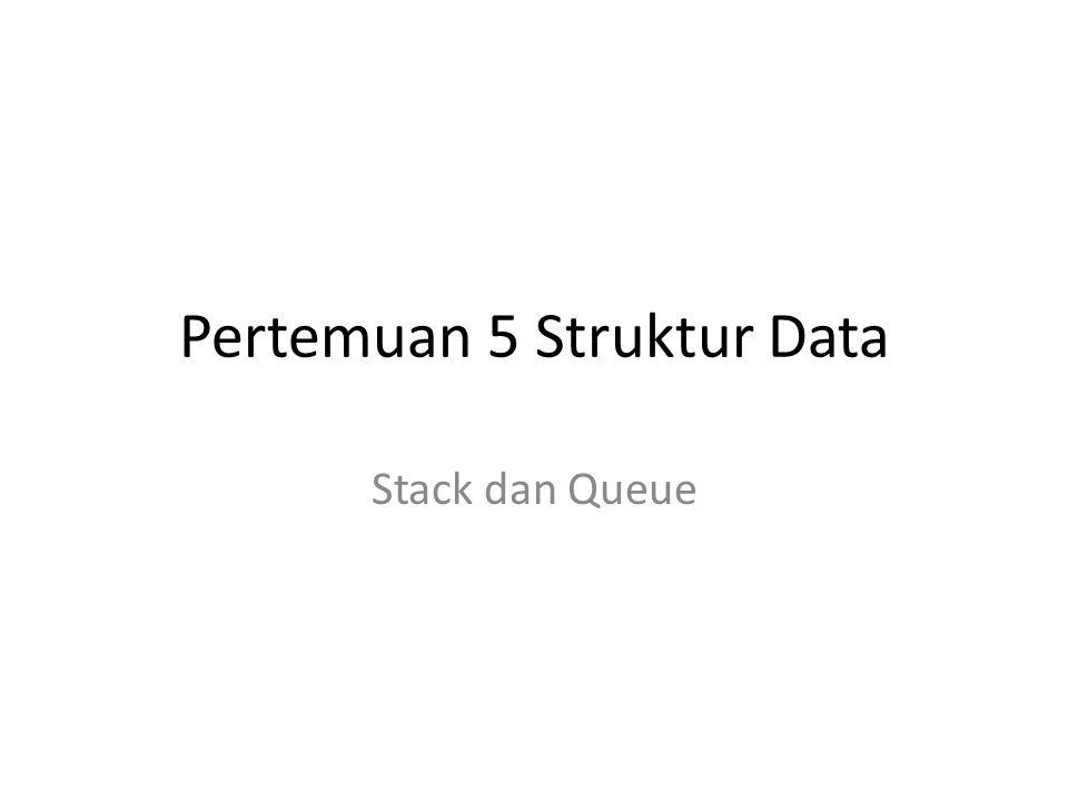 Pertemuan 5 Struktur Data