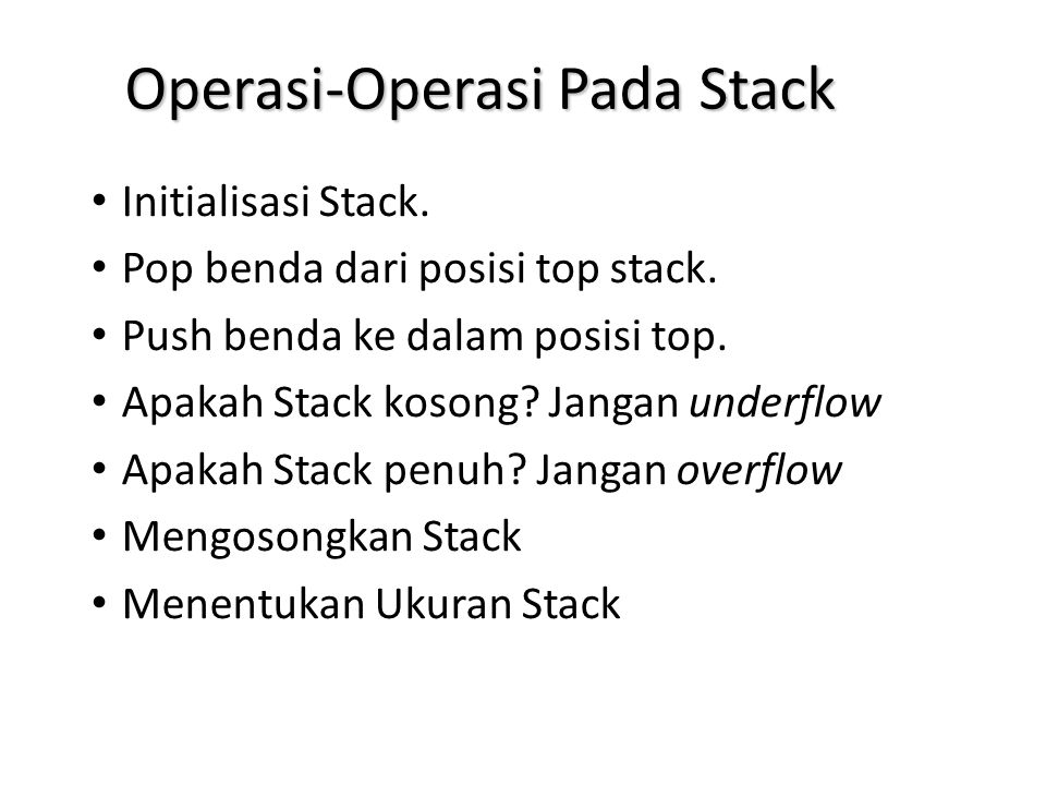 Operasi-Operasi Pada Stack