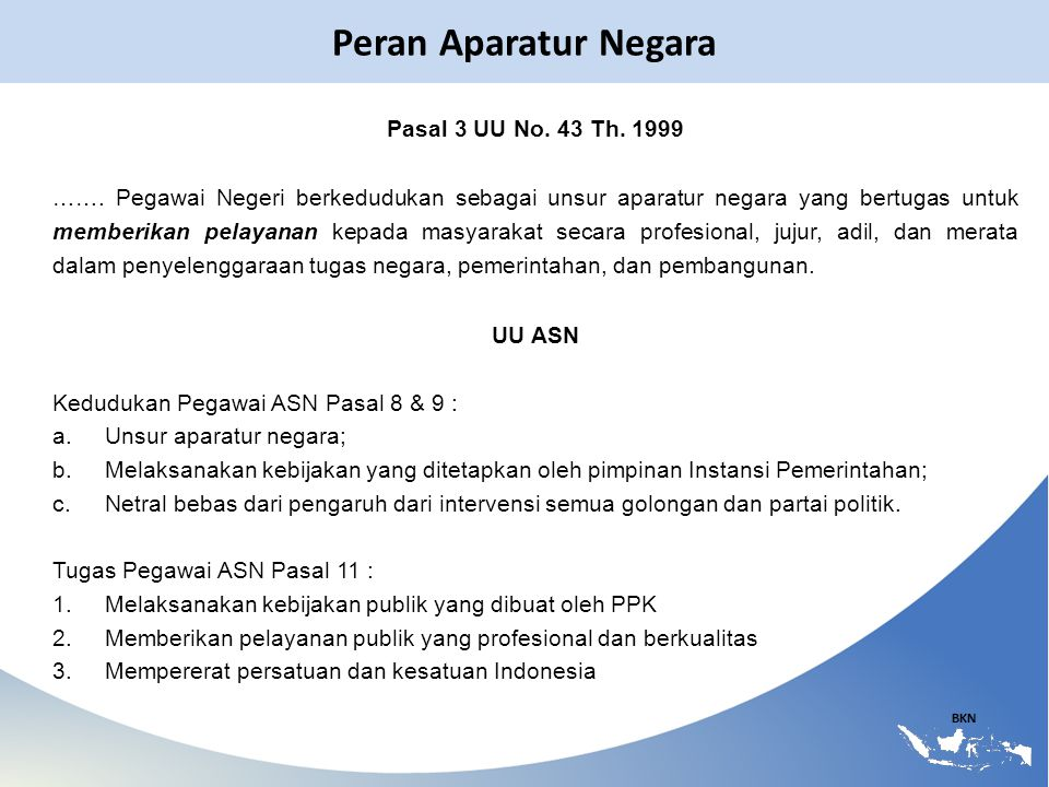 Peran Aparatur Negara Pasal 3 UU No. 43 Th. 1999