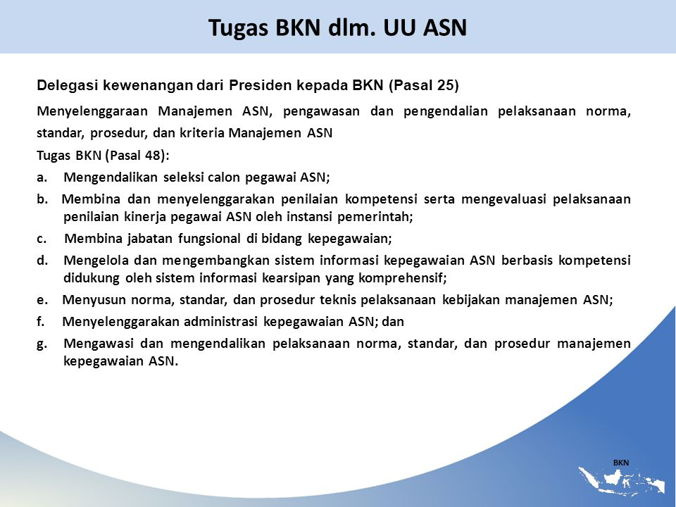 Tugas BKN dlm. UU ASN Delegasi kewenangan dari Presiden kepada BKN (Pasal 25)