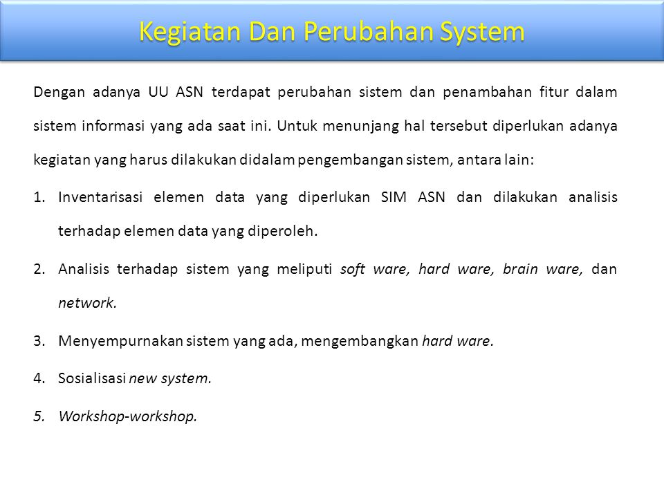 Kegiatan Dan Perubahan System