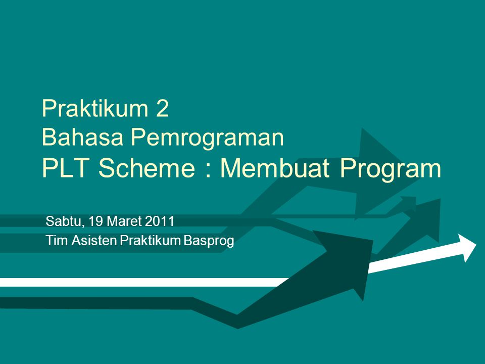 Praktikum 2 Bahasa Pemrograman PLT Scheme : Membuat Program