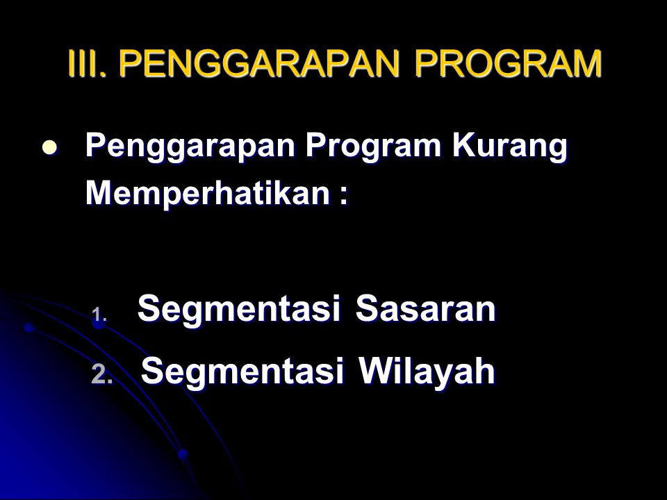 III. PENGGARAPAN PROGRAM