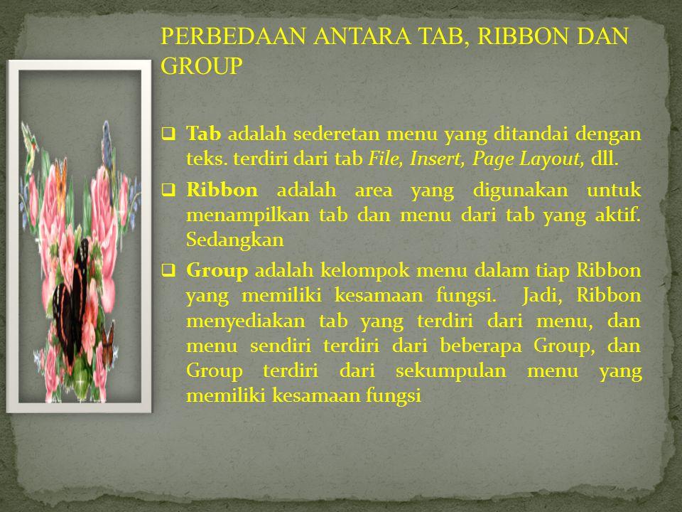 PERBEDAAN ANTARA TAB, RIBBON DAN GROUP