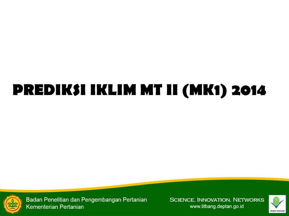 PREDIKSI IKLIM MT II (MK1) 2014