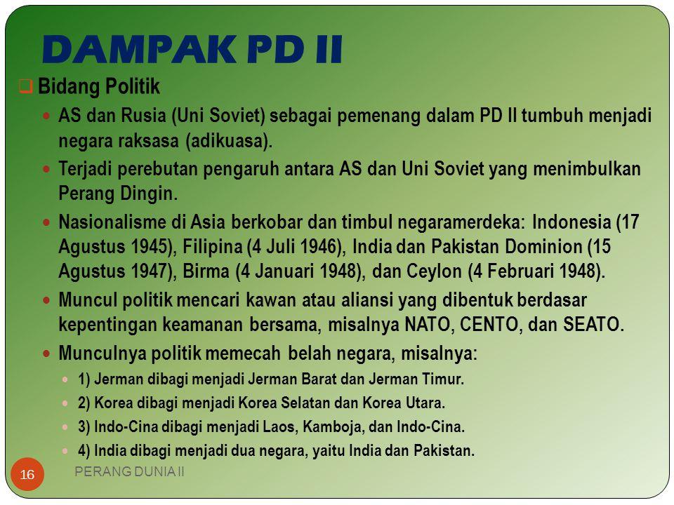DAMPAK PD II Bidang Politik