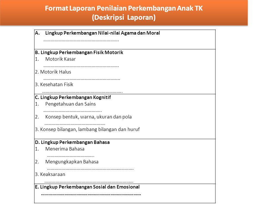 Format Laporan Penilaian Perkembangan Anak TK (Deskripsi Laporan)