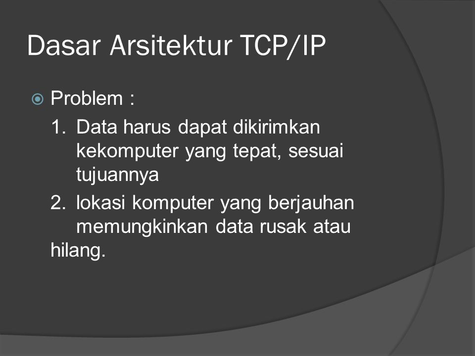 Dasar Arsitektur TCP/IP