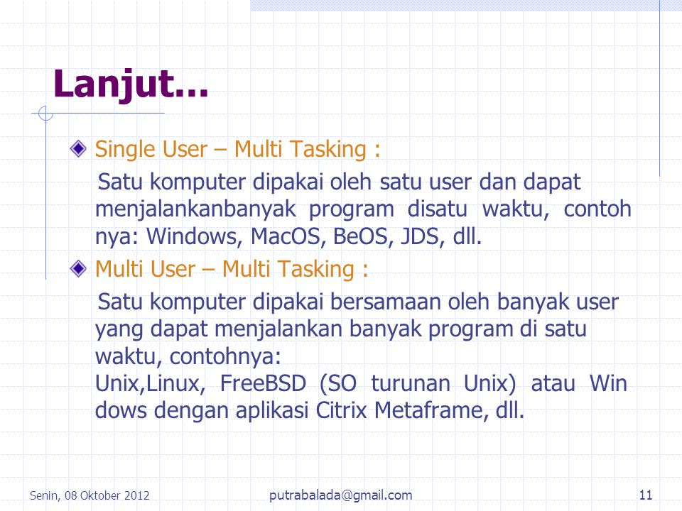 Lanjut... Single User – Multi Tasking :