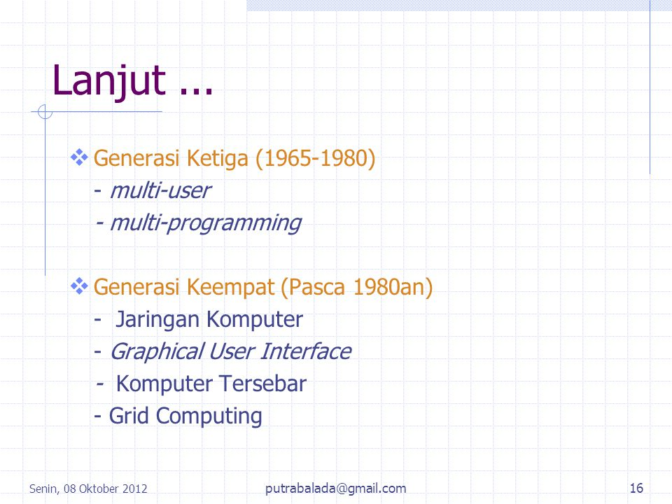 Lanjut ... Generasi Ketiga (1965-1980) - multi-user