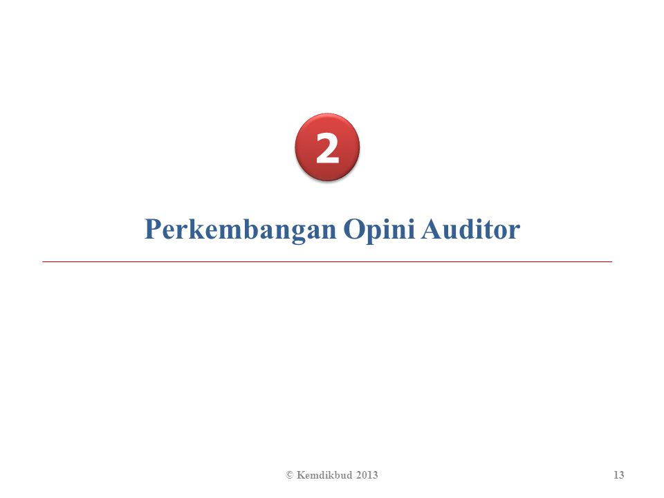 Perkembangan Opini Auditor