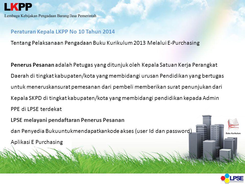 Peraturan Kepala LKPP No 10 Tahun 2014