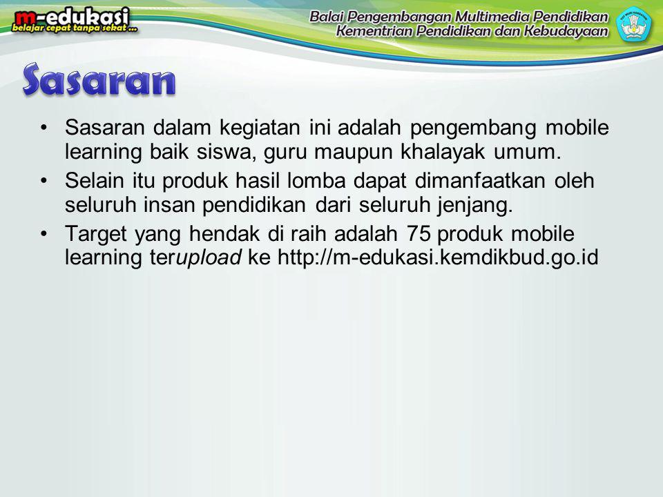 Sasaran Sasaran dalam kegiatan ini adalah pengembang mobile learning baik siswa, guru maupun khalayak umum.