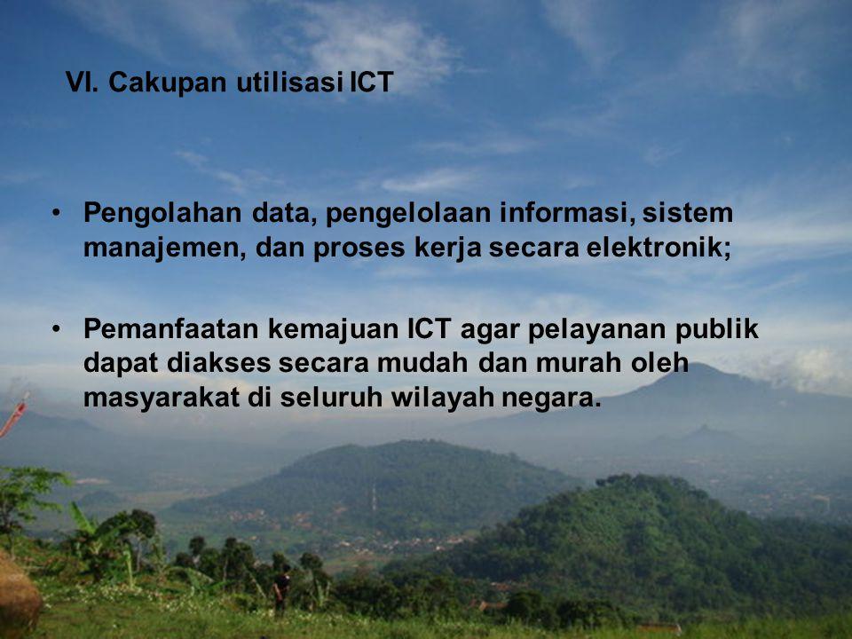 VI. Cakupan utilisasi ICT