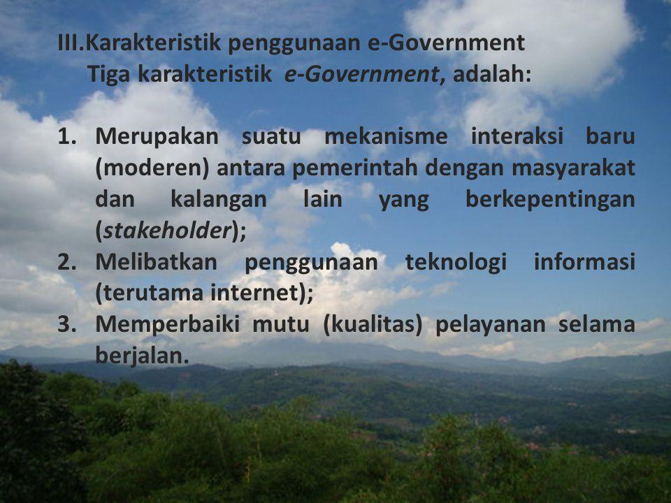 III.Karakteristik penggunaan e-Government