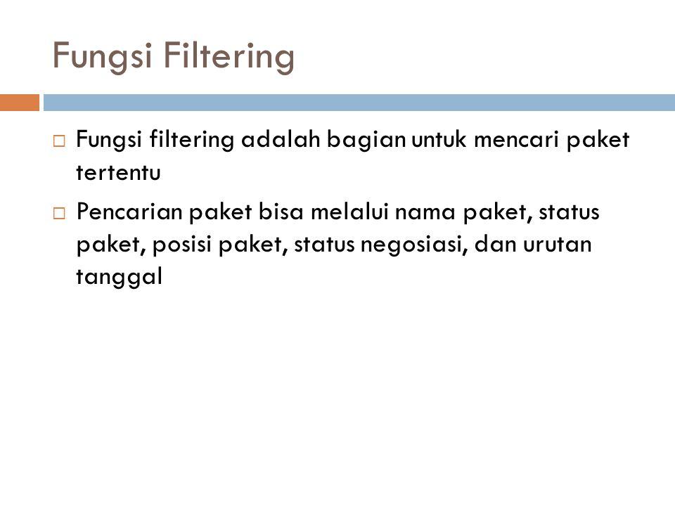 Fungsi Filtering Fungsi filtering adalah bagian untuk mencari paket tertentu.