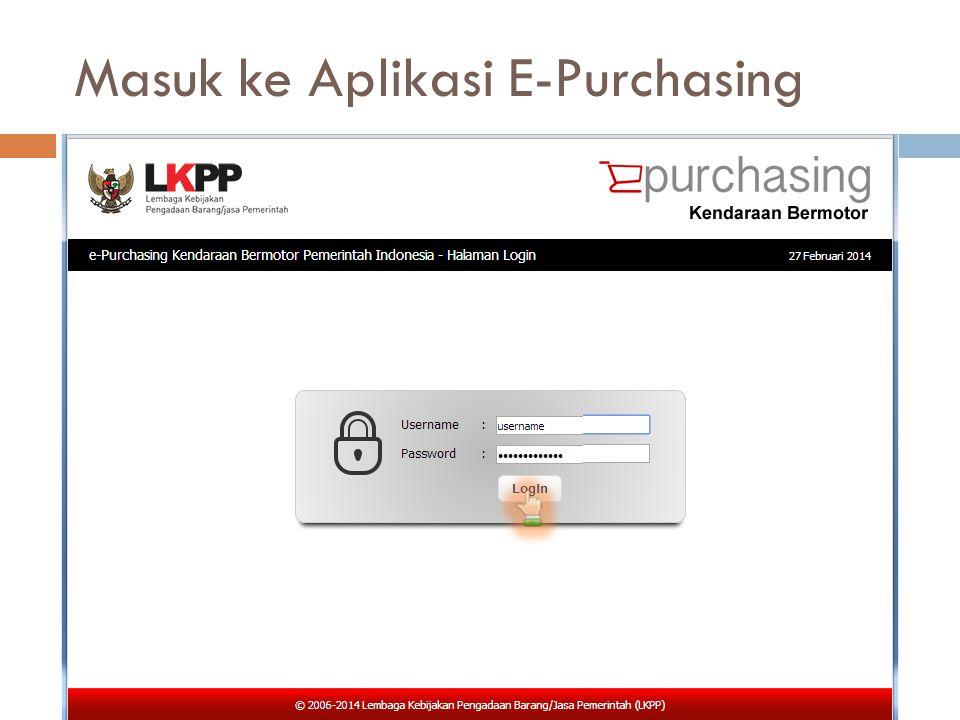 Masuk ke Aplikasi E-Purchasing